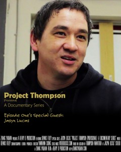 Project Thompson 01 with Jasyn Lucas Poster