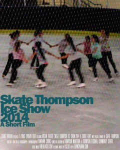 Skate Thompson Ice Show 2014 - A Short Film Poster
