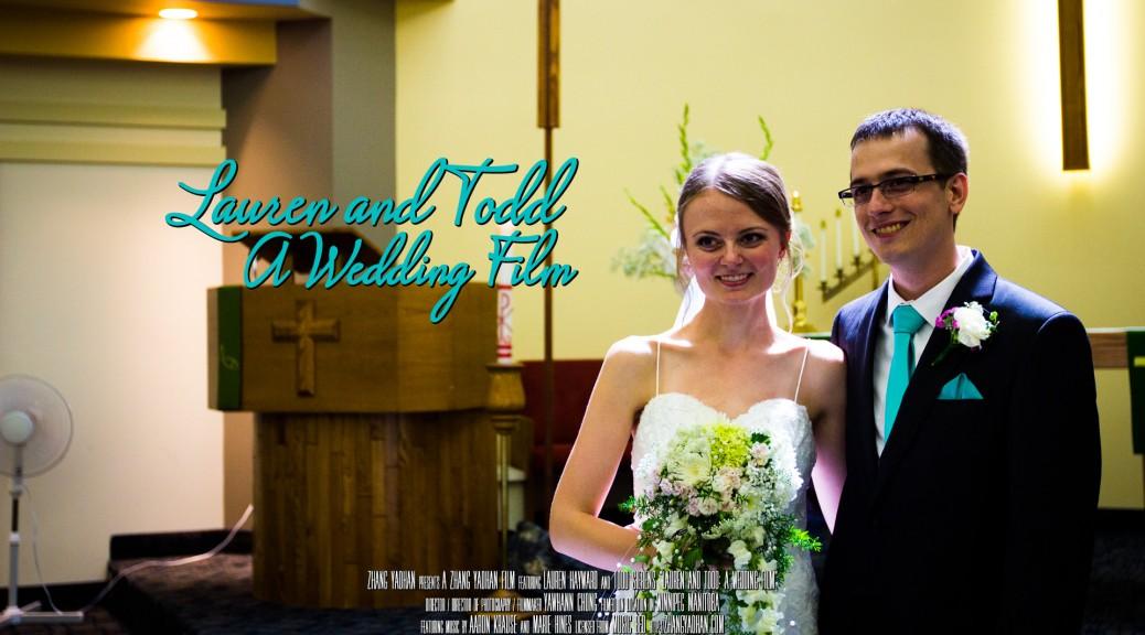 Lauren and Todd - A Wedding Film Banner